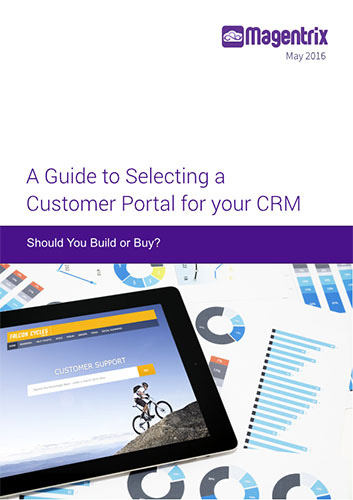 A Guide to Selecting a Customer Portal for your CRM