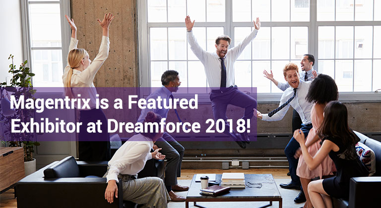 Magentrix Dreamforce 2018