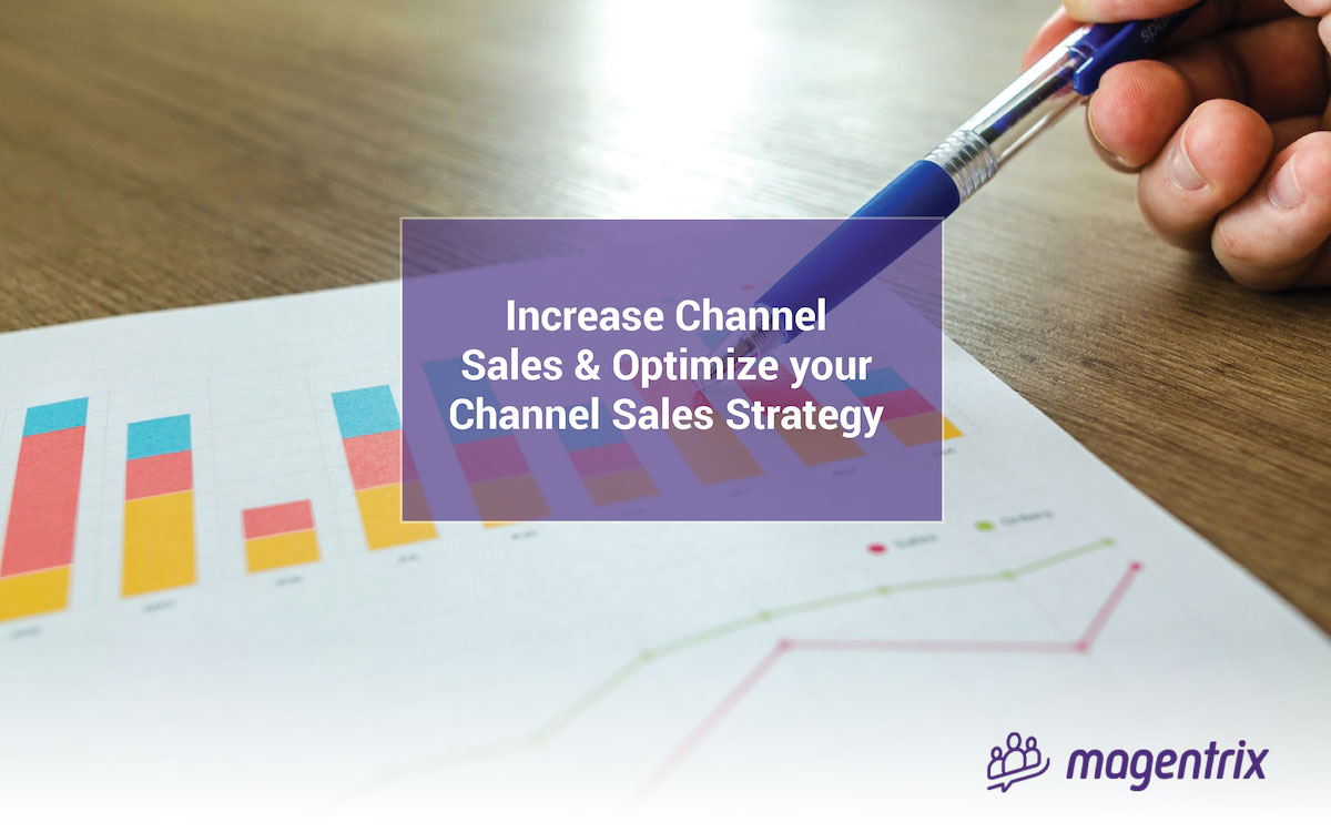 4 Ways to Increase your Channel Sales and Optimize Sales Channel Strategy using a PRM Portal