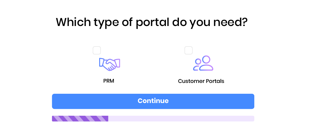 What type of portal do you need? PRM or Customer Success?