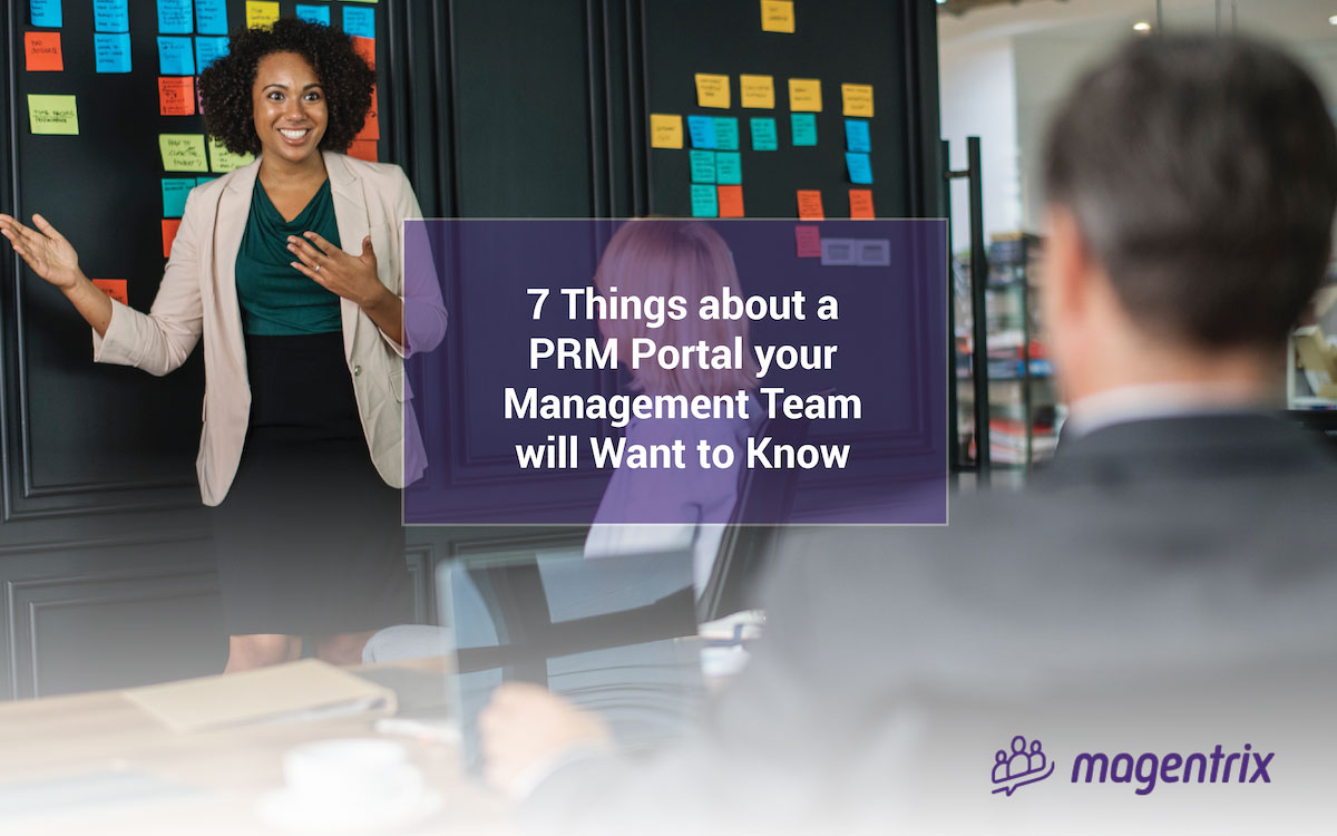 7 Things about a PRM Portal your Management Team will Want to Know