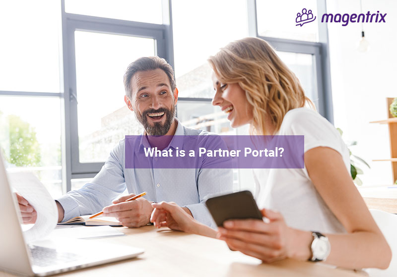 Magentrix customer discussing what is a partner portal